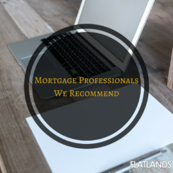 Mortgage Professionals we recommend | Flatlands Real Estate Team