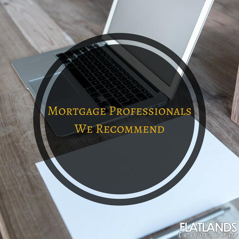Mortgage Professionals we recommend | Flatlands Real Estate Team
